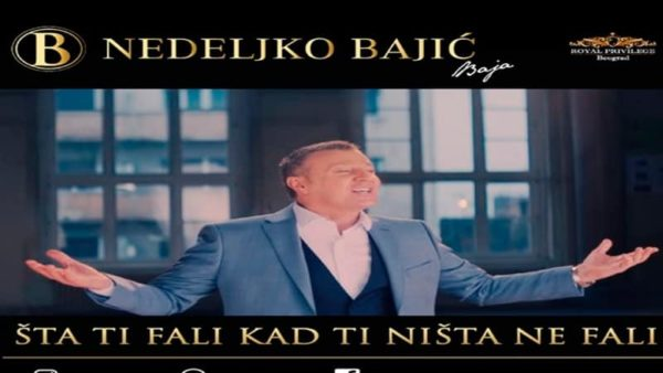 Nedeljko Bajić – Baja | Šta ti fali kad ti ništa ne fali