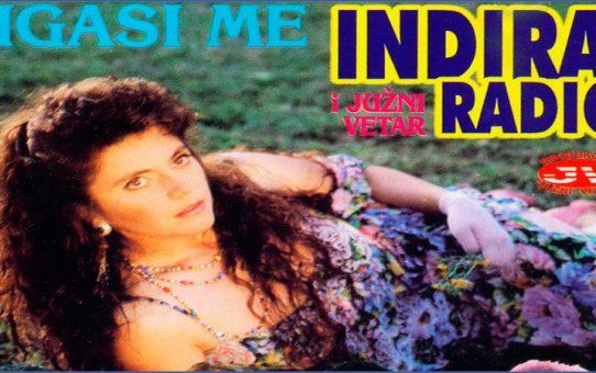 Indira Radic i Juzni Vetar - Zasto sam se rodila