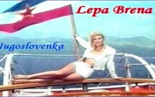 Lepa Brena - Jugoslovenka