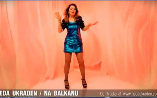 Neda Ukraden - Na Balkanu