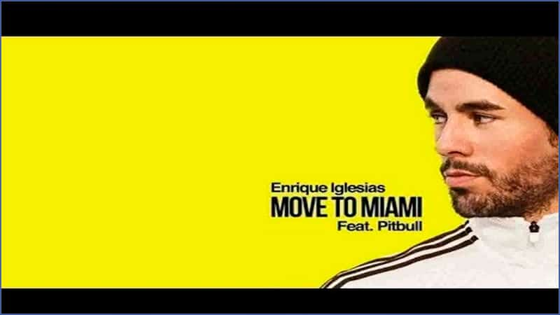 Enrique Iglesias – MOVE TO MIAMI