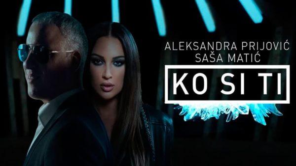 Sasa Matic & Aleksandra Prijovic – Ko si ti