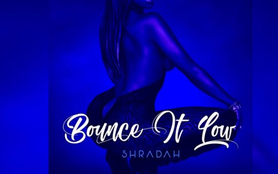 "Shradah - Bounce It ""2018 Release"""