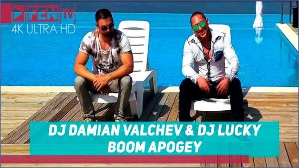 DJ DAMIAN VALCHEV & DJ LUCKY – Boom Apogey 2018