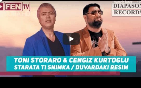 TONI STORARO & CENGIZ KURTOGLU - Starata ti snimka