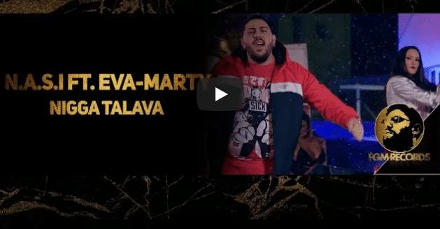 Наси ft. Ева-Марти – Нига Талава