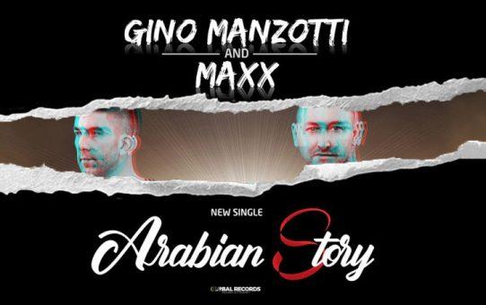 Gino Manzotti & Maxx - Arabian Story
