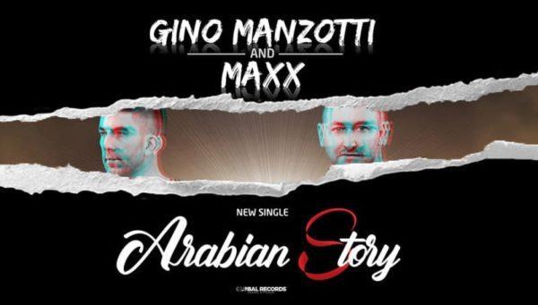Gino Manzotti & Maxx – Arabian Story