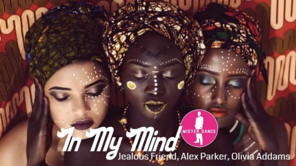 Jealous Friend, Alex Parker, Olivia Addams – In My Mind