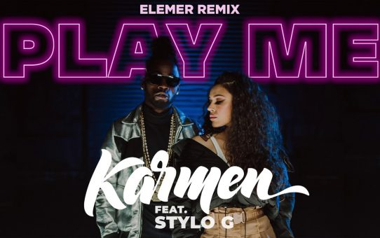 Karmen feat. Stylo G - Play Me