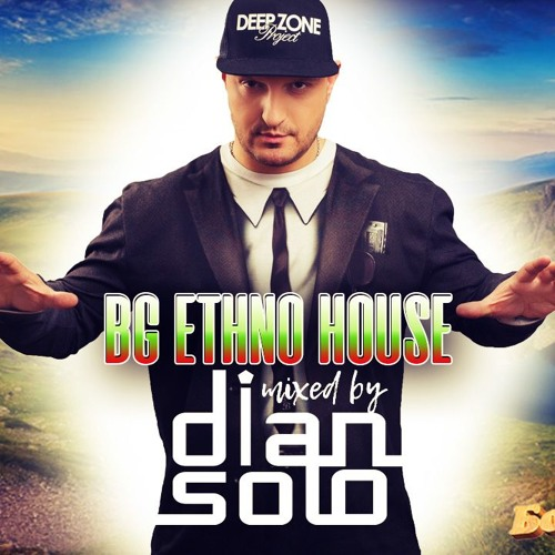 Бор Чвор – BG Ethno House mixed by DJ DIAN SOLO