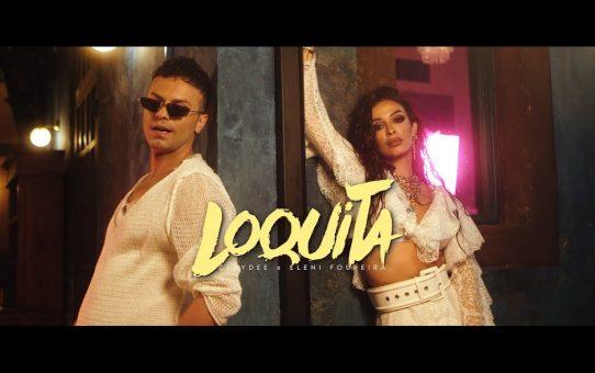 Claydee & Eleni Foureira - Loquita
