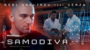 BOBI VAKLINOV feat. VENZY – SAMODIVA