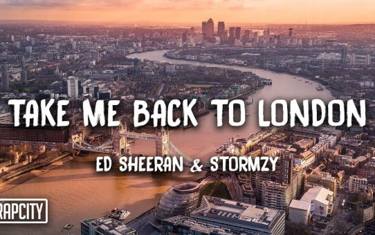 Ed Sheeran - Take Me Back To London