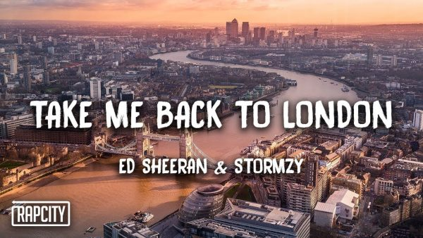 Ed Sheeran – Take Me Back To London