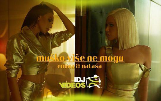 EMINA & NATASA BEKVALAC - MUSKO VISE NE MOGU