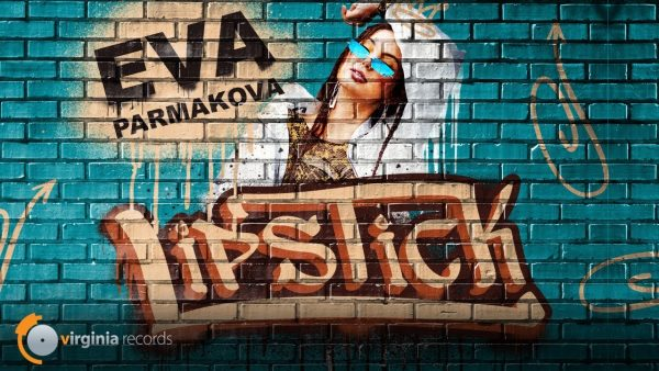 Eva Parmakova Lipstick Official Video