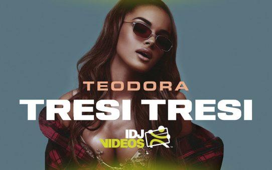 TEODORA - TRESI TRESI
