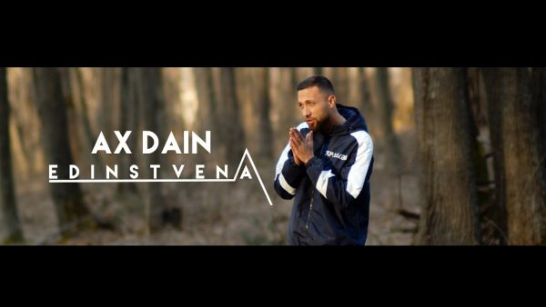 AX Dain Edinstvena Official Video scaled