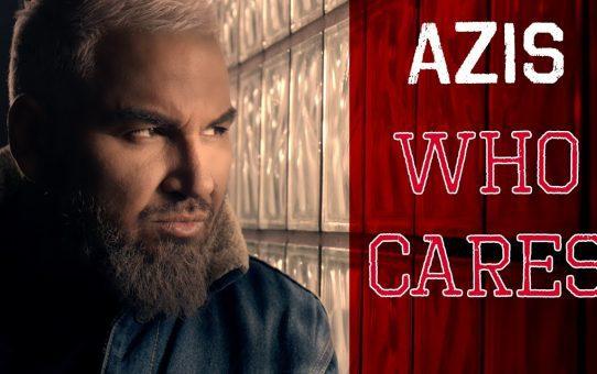 AZIS - Who Cares