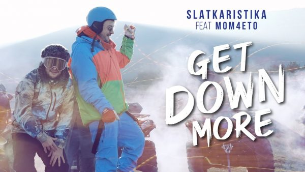 Slatkaristika ft Mom4eto Get Down More Official Video scaled