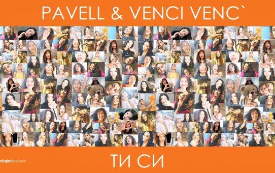 Pavell & Venci Venc' - Ti Si