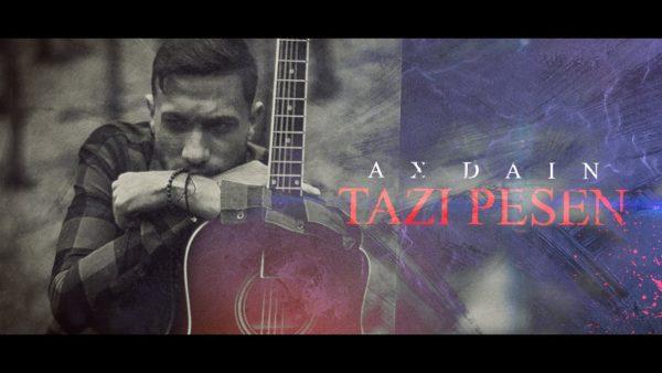AX-Dain-Tazi-Pesen-Official-Video