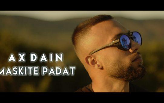 AX Dain - Maskite Padat / Маските Падат