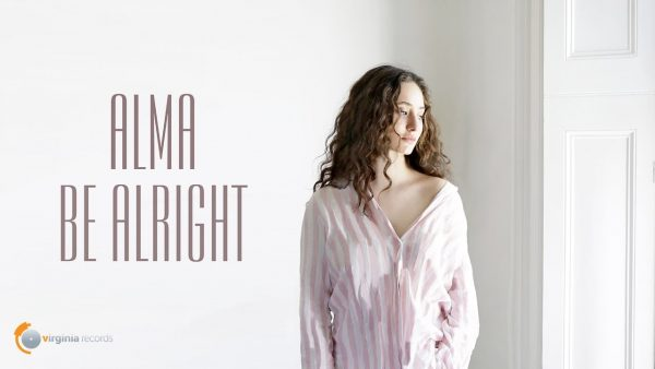 ALMA-Be-Alright-Official-Video