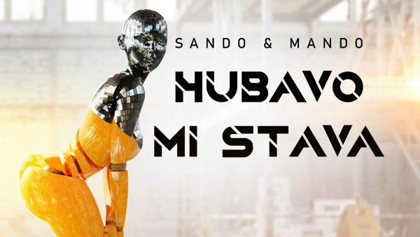 SANDO-MANDO-HUBAVO-MI-STAVA-OFFICIAL-VIDEO