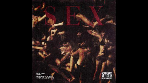 BM-x-VRGO-SEX-Prod-by-Gibbo