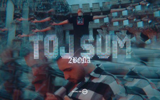 2Bona - Toj Sum