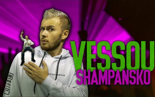VESSOU - ШАМПАНСКО (OFFICIAL VIDEO)