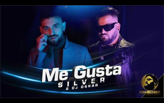 SILVER & DJ OSKAR - ME GUSTA / Силвър и Dj Оскар - Me Gusta