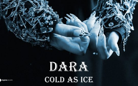 DARA - Cold as Ice