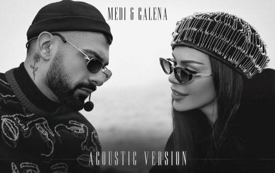 MEDI & GALENA - Acoustic Version