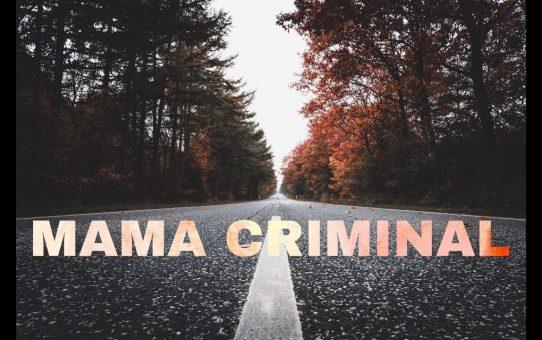 NASI - MAMA CRIMINAL