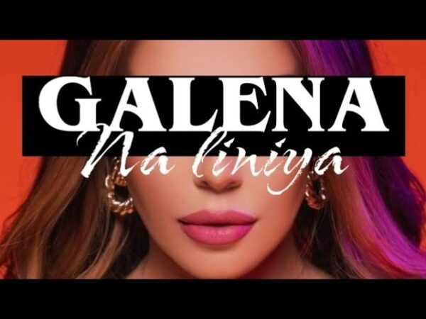 GALENA NA LINIYA Lyrics Video scaled