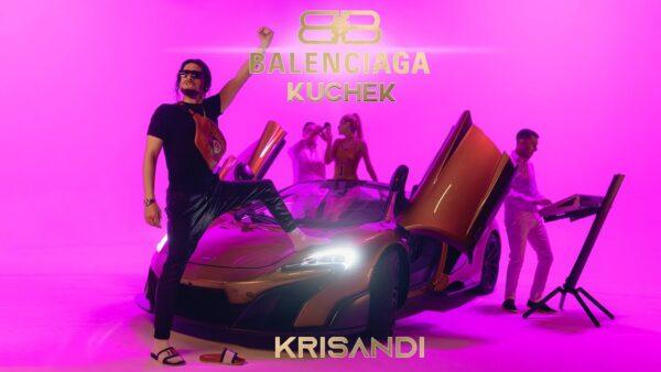 KRISANDI BALENCIAGA KUCHEK Official Video scaled