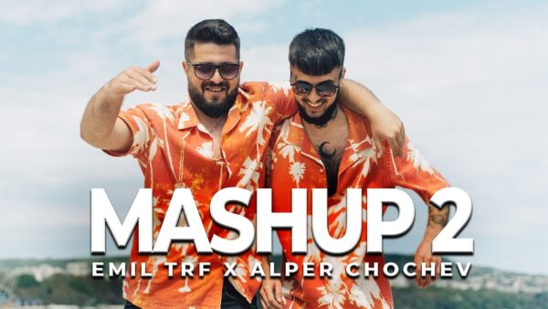 EMIL TRF ALPER CHOCHEV MASHUP   scaled