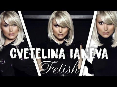 CVETELINA IANEVA FETISH Lyrics Video