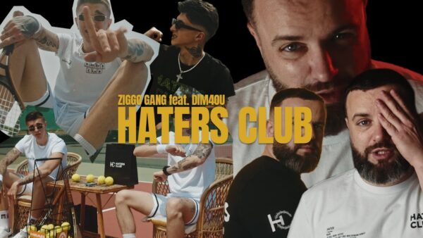 DIMOU ZIGGO GANG HATERS CLUB OFFICIAL VIDEO scaled