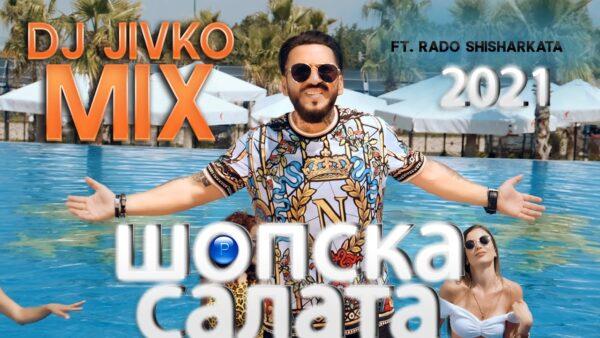 DJ JIVKO MIX ft RADO SHISHARKATA DJ ft   scaled