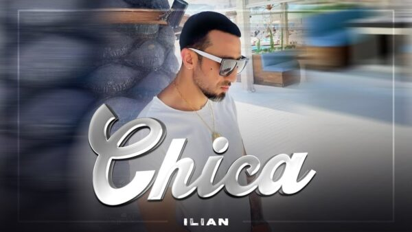ILIAN BOYD CHICA OFFICIAL VIDEO  scaled