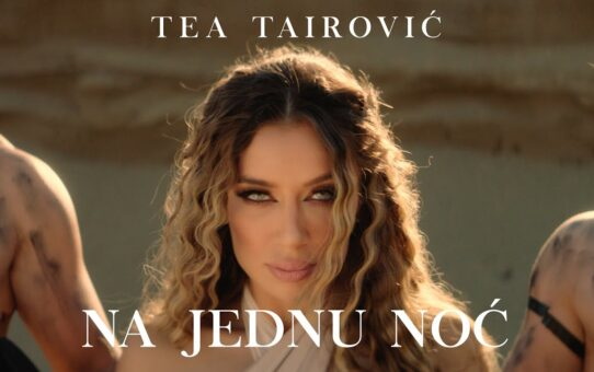Tea Tairovic - Na Jednu Noc